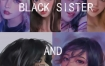 【黑妹】Black sister第二期2021年3月结课【画质不错有笔刷】